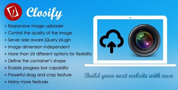 Closify - Powerful & Flexible Image Uploader