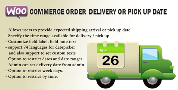 Woocommerce Order Delivery Or Pick Up Date Codecanyon Item For