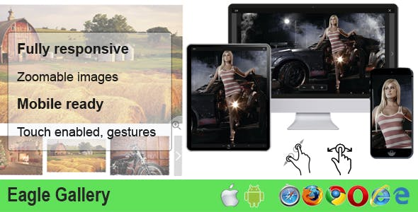 Eagle Gallery - responsive, touch, zoom, product image gallery