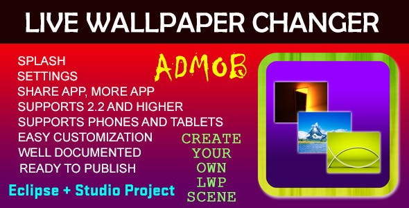 Live Wallpaper Changer - AdMob by vishalbodkhe | CodeCanyon