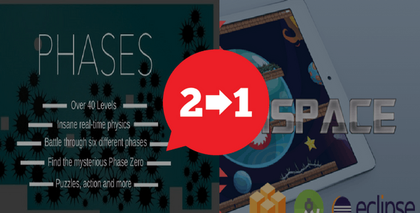 2 IN 1 Pack | Phases & ISpace Game | Android & IOS | Admob