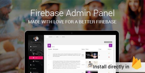Firebase And Firestore FireAdmin - admin panel console
