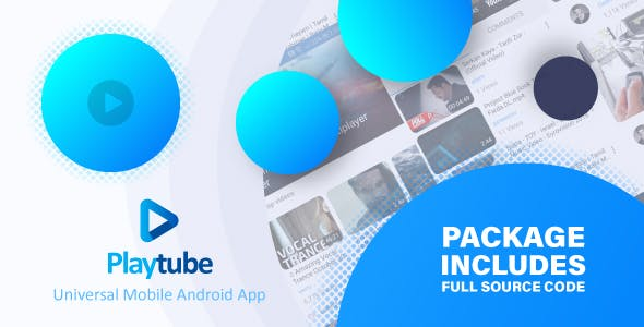 PlayTube - Sharing Video Script Mobile Android Native Application - CodeCanyon Item for Sale
