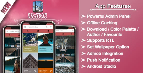 Wall4K - Android Wallpapers App (HD, Full HD, 4K ) with Admin Panel, Admob Ads, Offline Caching