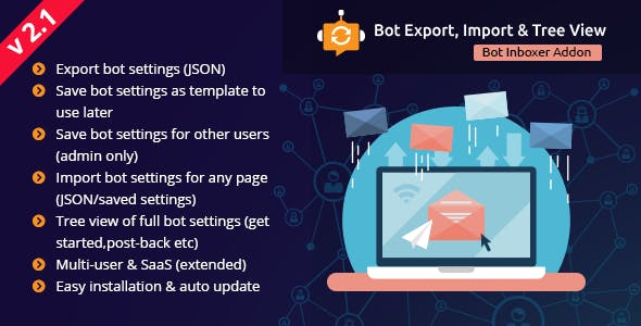 Messenger Bot Settings Export,Import & Tree View - A Bot Inboxer Add-on