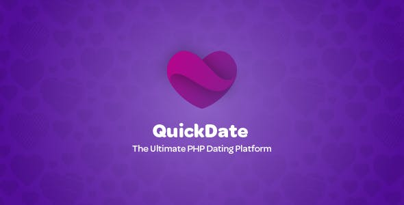 QuickDate - The Ultimate PHP Dating Platform