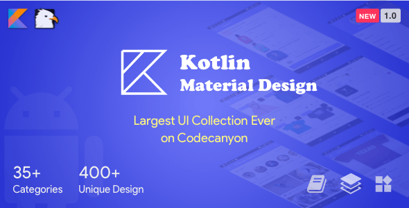 Kotlin Material Design (Google Android Material Design UI Components and Template Collection) 1.0
