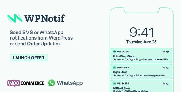 WPNotif: WordPress SMS & WhatsApp Message Notifications